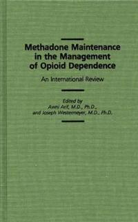Methadone Maintenance in the Management of Opioid Dependence