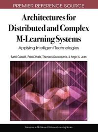 Architectures for Distributed and Complex M-Learning Systems