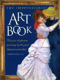 The Impressionist Art Book