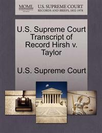 U.S. Supreme Court Transcript of Record Hirsh V. Taylor
