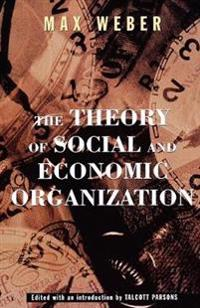 Theory of Social & Economic Organization