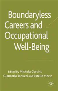 Boundaryless Careers and Occupational Well-Being
