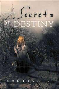 The Secrets of Destiny