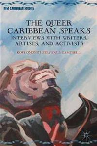 The Queer Caribbean Speaks