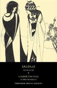 Salome & Under the Hill