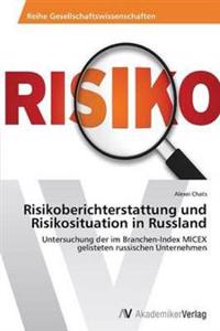 Risikoberichterstattung Und Risikosituation in Russland