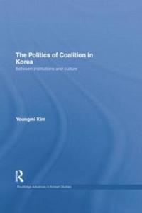 The Politics of Coalition in Korea