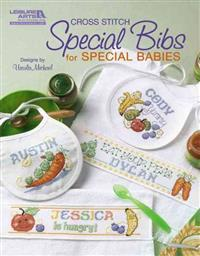 Special Bibs for Special Babies (Leisure Arts #5852)