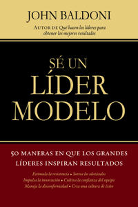 Se un Lider Modelo / Lead by Example