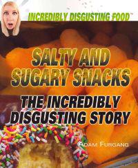 Salty and Sugary Snacks