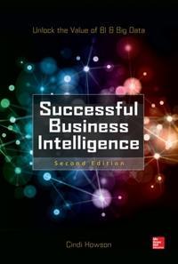 Successful business intelligence - unlock the value of bi & big data