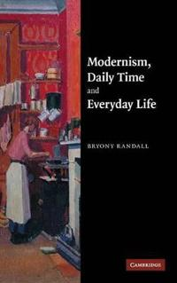 Modernism, Daily Time and Everyday Life