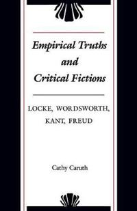 Empirical Truths and Critical Fictions