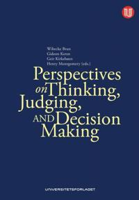 Perspectives on thinking, judging & decision-making