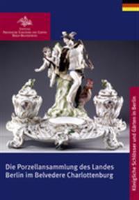 Charlottenburger Belvedere und Porzellansammlung des Landes Berlin