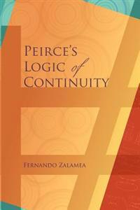 Peirce's Logic of Continuity: A Conceptual and Mathematical Approach