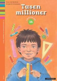 Tusen millioner 3A - Anne-Lise Gjerdrum, Elisabet W. Kristiansen | Inprintwriters.org