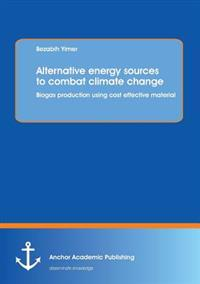 Alternative Energy Sources to Combat Climate Change