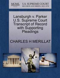 Lansburgh V. Parker U.S. Supreme Court Transcript of Record with Supporting Pleadings