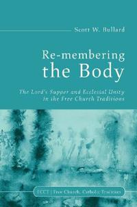 Re-Membering the Body