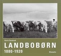 Landbobørn 1880-1920