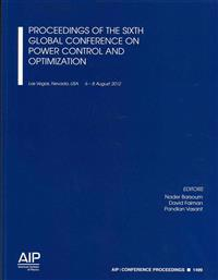 Proceedings of the Sixth Global Conference on Power Control and Optimization
