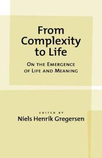 From Complexity to Life