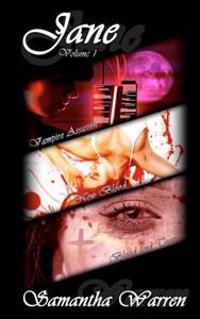 Vampire Assassin: A Series of Novellas
