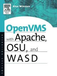 Openvms With Apache, Osu, and Wasd