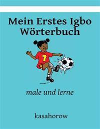 Mein Erstes Igbo Worterbuch: Male Und Lerne