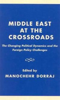Middle East at the Crossroads