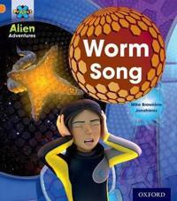 Project X: Alien Adventures: Orange: Worm Song