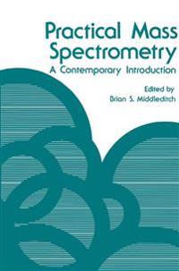 Practical Mass Spectrometry