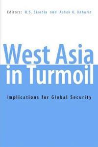 West Asia in Turmoil