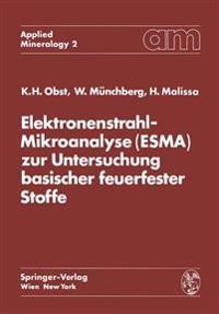 Elektronenstrahl-Mikroanalyse zur Untersuchung Basischer Feuerfester Stoffe