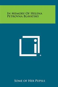 In Memory of Helena Petrovna Blavatsky