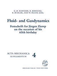 Fluid- And Gasdynamics