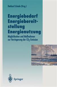 Energiebedarf Energiebereitstellung Energienutzung
