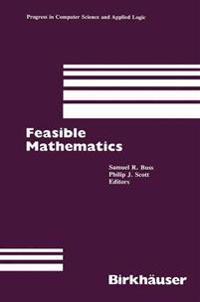 Feasible Mathematics Proceedings of an Msi Workshop Held in Ithaca New York