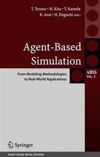 Agent-Based Simulation: From Modeling Methodoloiges to Real-World Applications