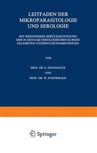 Leitfaden Der Mikroparasitologie Und Serologie