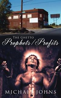 The Ghetto Prophets/Profits