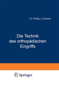 Die Technik Des Orthopädischen Eingriffs
