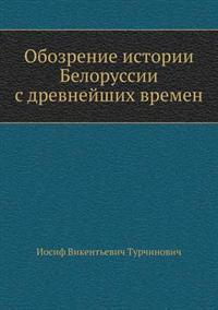 Obozrenie Istorii Belorussii S Drevnejshih Vremen