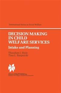 Decision Making in Child Welfare Services