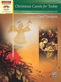 Christmas Carols for Today: 10 Contemporary Arrangements of Traditional Carols