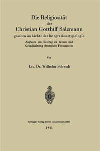 Die Religiosit t Des Christian Gotthilf Salzmann