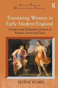Translating Women in Early Modern England