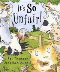 It's So Unfair  - Pat Thomson  Jonathan Allen  Pat Thomson - pocket (9781842705940)     Bokhandel