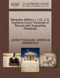 Margoles (Milton) V. U.S. U.S. Supreme Court Transcript of Record with Supporting Pleadings